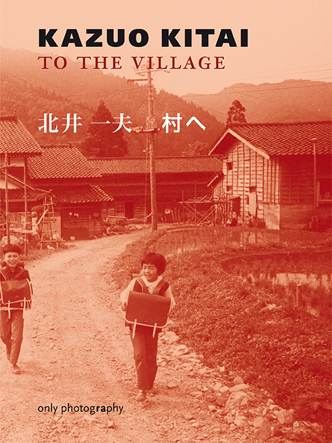 Kazuo Kitai: to the village
