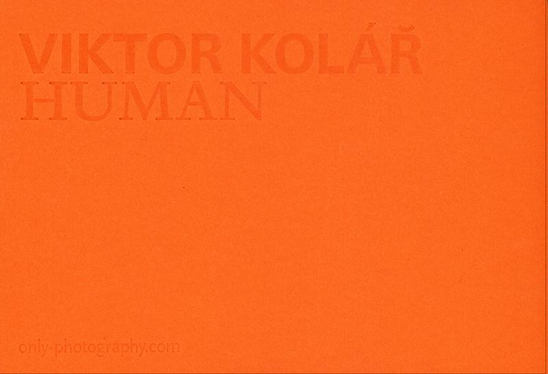 Viktor Kolàř: Human
